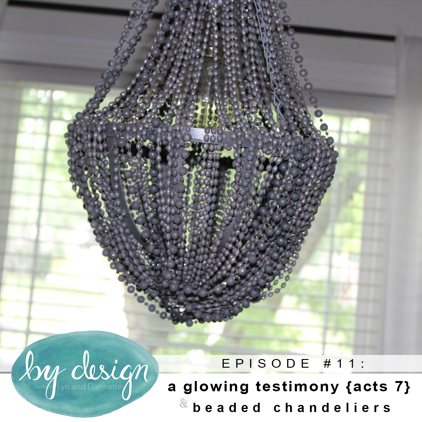 By design episode 11 a glowing testimony acts 7 beaded by design episode 11 a glowing testimony acts 7 beaded chandeliers arubaitofo Images